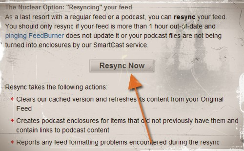 "Feedburner: Eliminar una entrada RSS - The Nuclear Option: ""Resyncing"" your feed"