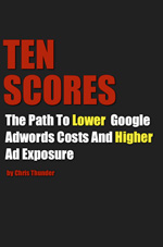 TenScores: The Path to Lower Google AdWords Costs and Higher Ad Exposure