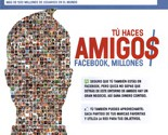 Tú haces amigos, Facebook millones