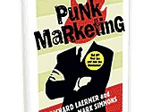Punk Marketing: Get Off Your Ass and Join the Revolution (Richard Laermer, Mark Simmons)