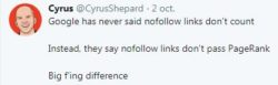 """Cyrus Shepard: """"Google has never said nofollow links don't count. Instead, they say nofollow links don't pass PageRank. Big f'ing difference"""""""