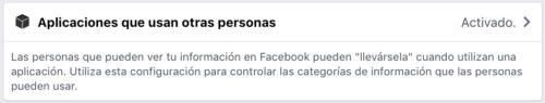 Facebook: Aplicaciones que usan otras personas - accesos a mis datos personales