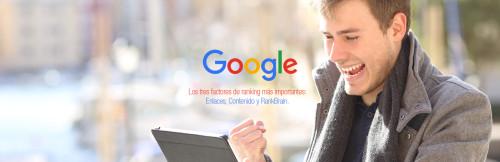 Los tres factores más importantes de posicionamiento web según Google