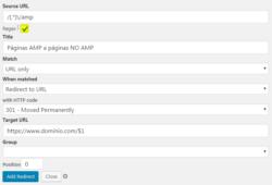 Redirección 301 AMP a NO AMP (plugin redirection)